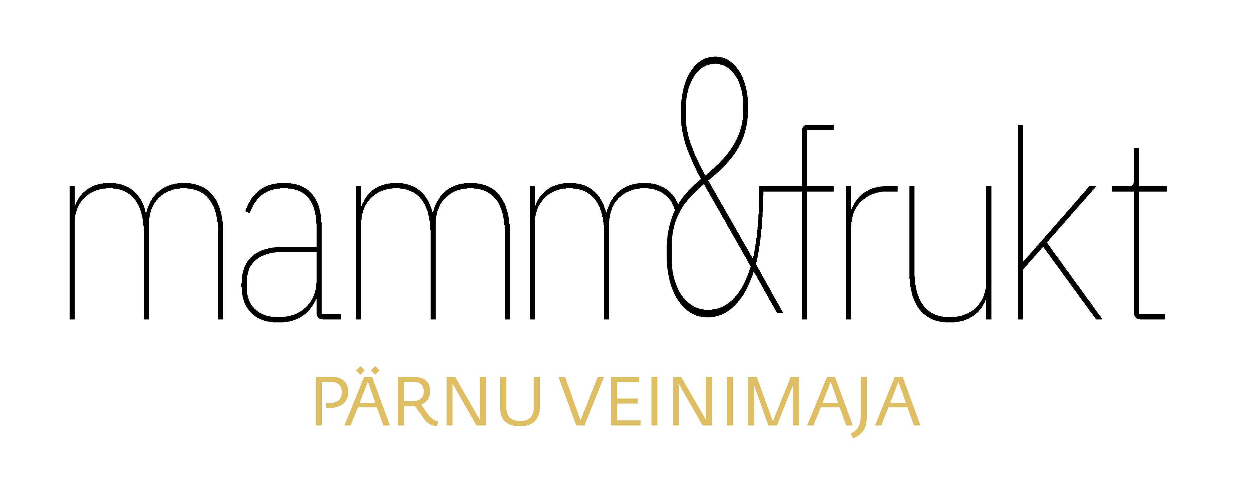 Mamm&Frukt - Pärnu veinimaja