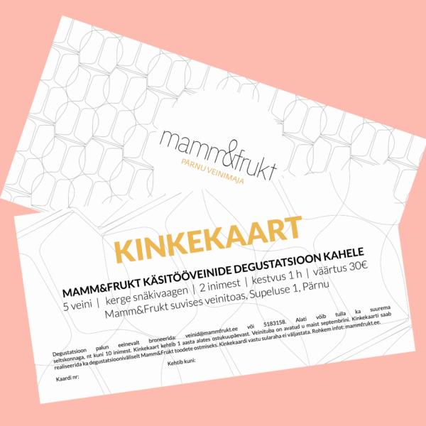 Mamm&Frukt kinkekaart_30€_degustatsioon Pärnus