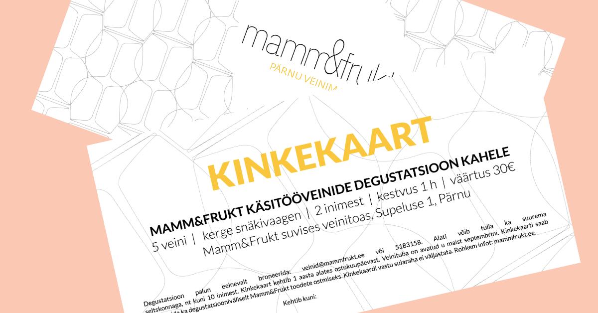 Mamm&Frukt kinkekaart_30€_degustatsioon Pärnus_lai